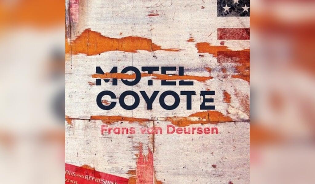 Motel Coyote  Frans van Deursen  (beeld nd)