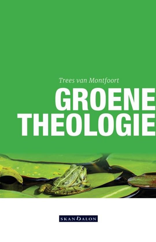 Boek kort: Groene theologie - Trees van Montfoort.