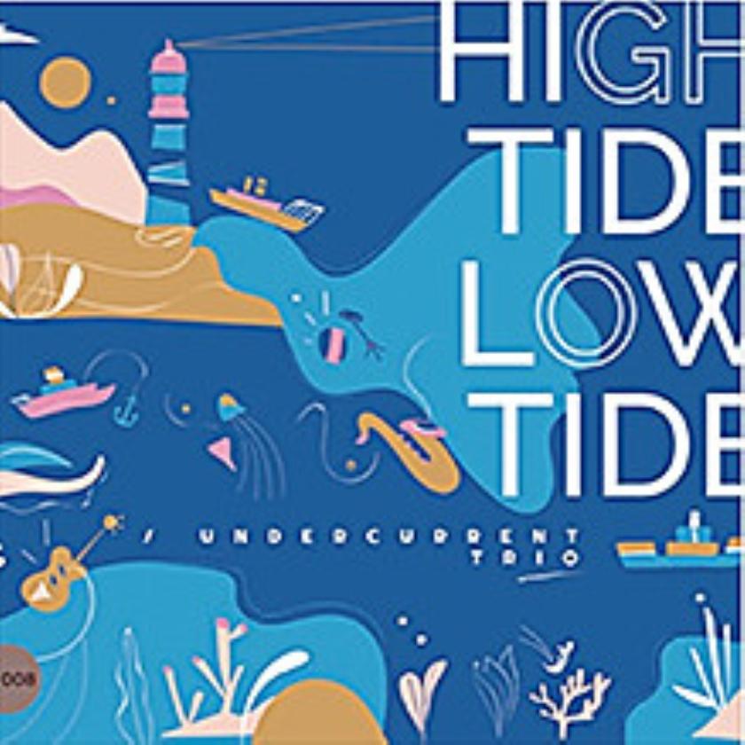 High Tide Low Tide interessant jazzalbum met een boodschap