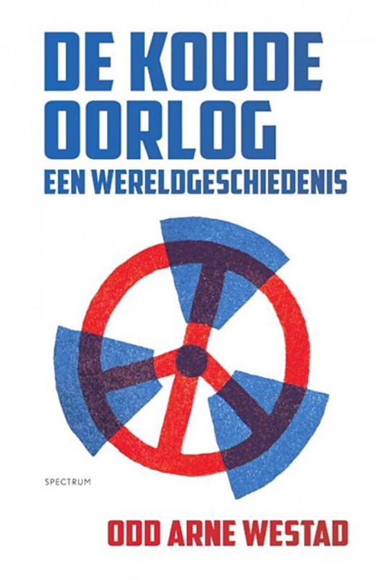 Boek: De Koude Oorlog. Een wereldgeschiedenis - Odd Arne Westad