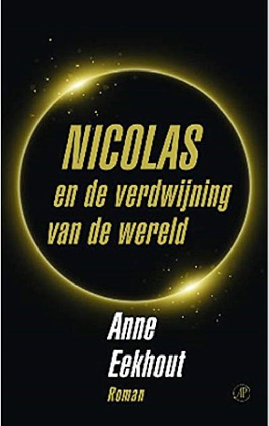 Literatuur: Nicolas en de verdwijning van de wereld - Anne Eekhout