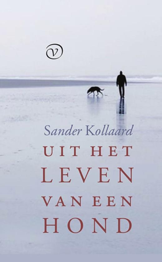 Literatuur: Uit het leven vaneen hond - Sander Kollaard
