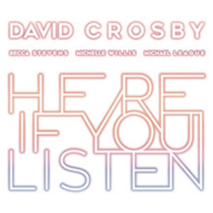 CD: David Crosby - Here If You Listen