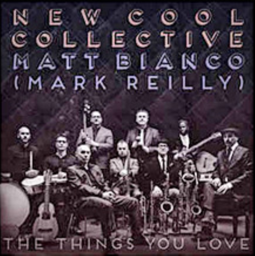 CD: New Cool Collective & Matt Bianco - The Things You Love