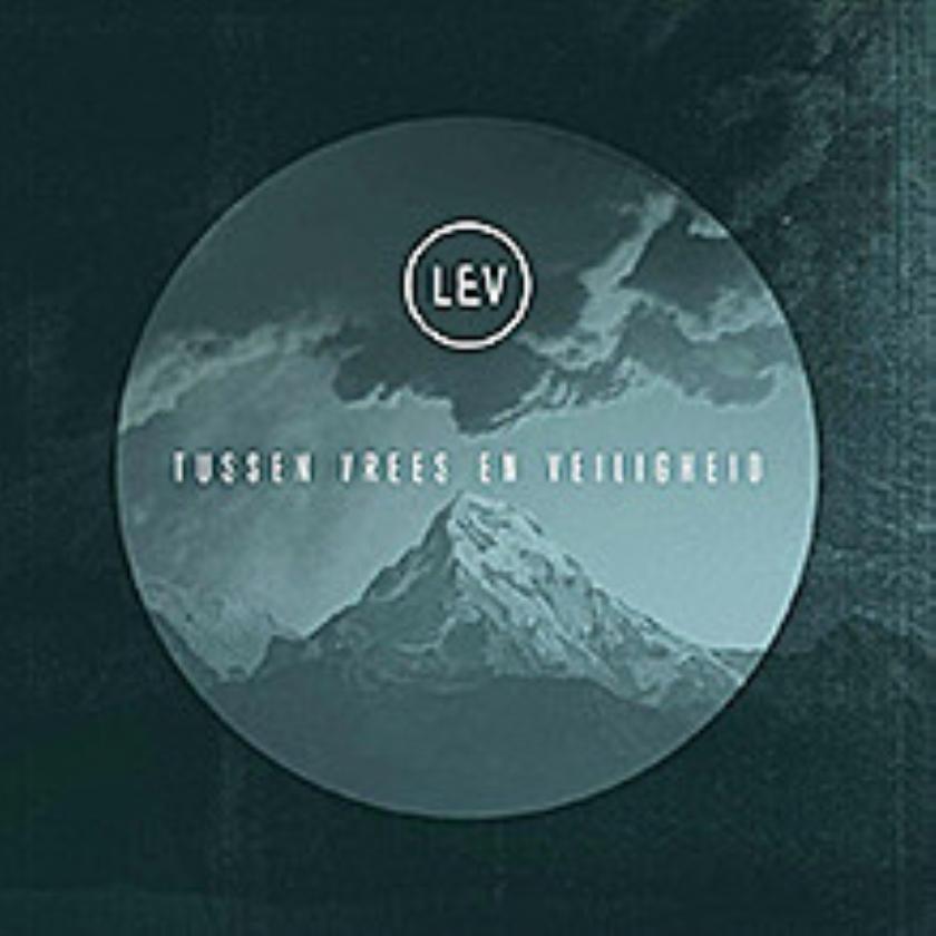 CD: LEV - Tussen vrees en veiligheid
