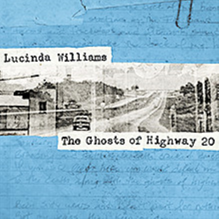 CD: Lucinda Williams-Ghosts of Highway 20
