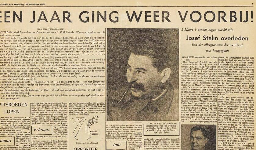 De Waarheid blikt in het jaaroverzicht aan het eind van 1953 terug op het heengaan van kameraad Stalin, 'een der allergrootsten der mensheid'.  (de waarheid)